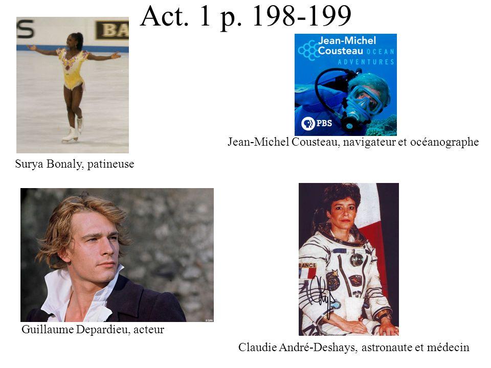 Act. 1 p. 198-199 Jean-Michel Cousteau, navigateur et océanographe