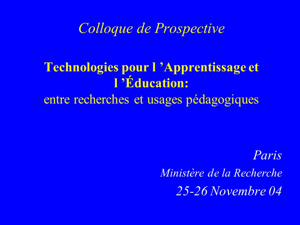 Paris Ministère de la Recherche 25-26 Novembre 04