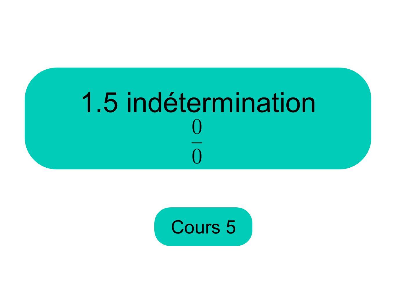 1.5 indétermination Cours 5
