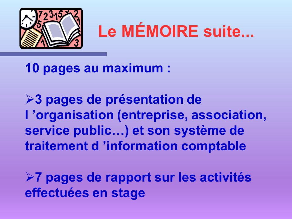 Le MÉMOIRE suite... 10 pages au maximum :