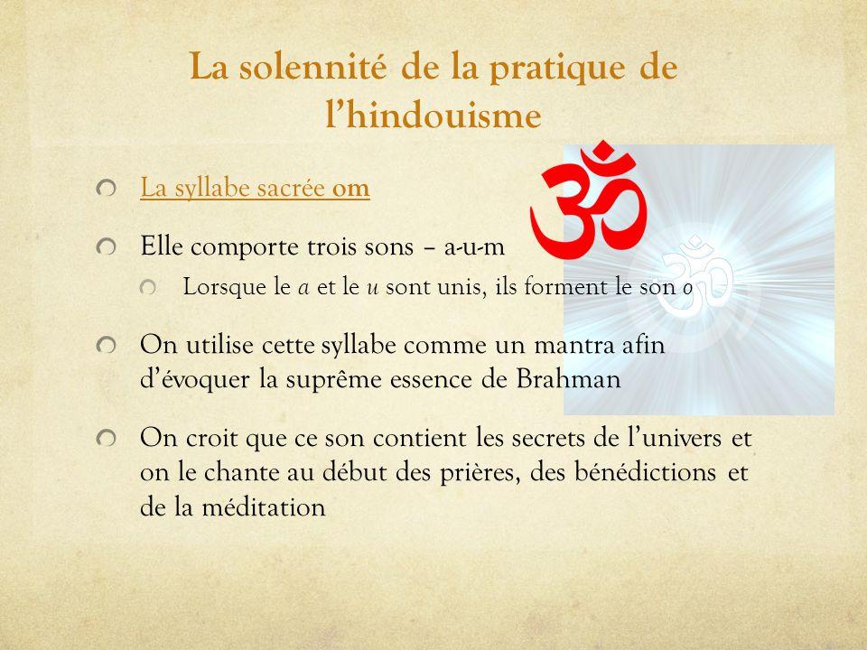 La solennité de la pratique de l'hindouisme