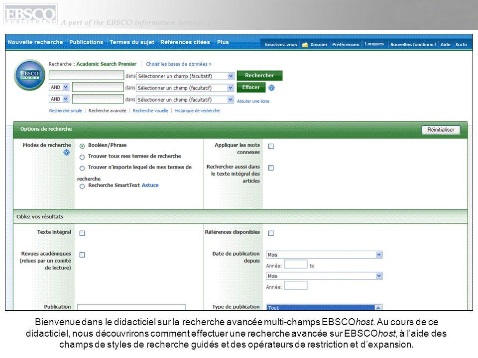 Bienvenue dans le didacticiel sur la recherche avancée multi-champs EBSCOhost.