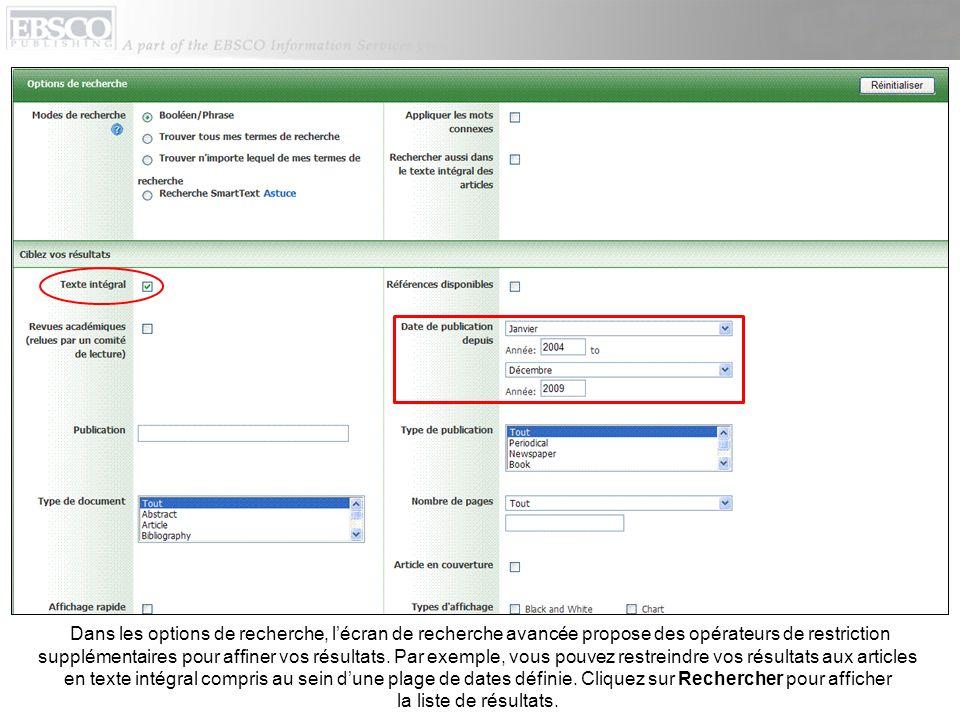 Dans les options de recherche, l'écran de recherche avancée propose des opérateurs de restriction supplémentaires pour affiner vos résultats.