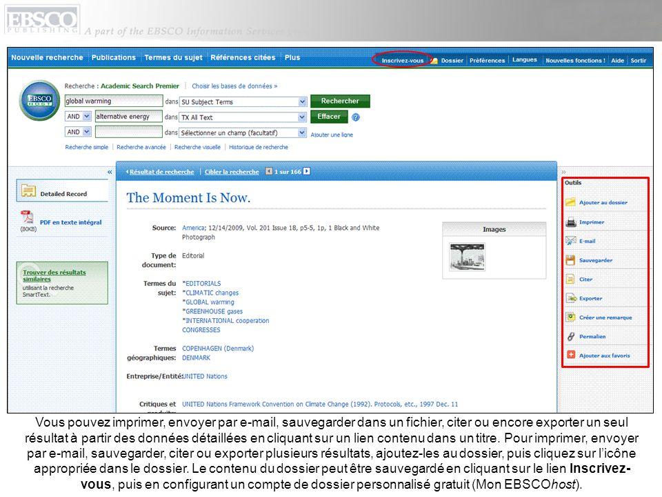 Vous pouvez imprimer, envoyer par e-mail, sauvegarder dans un fichier, citer ou encore exporter un seul résultat à partir des données détaillées en cliquant sur un lien contenu dans un titre.