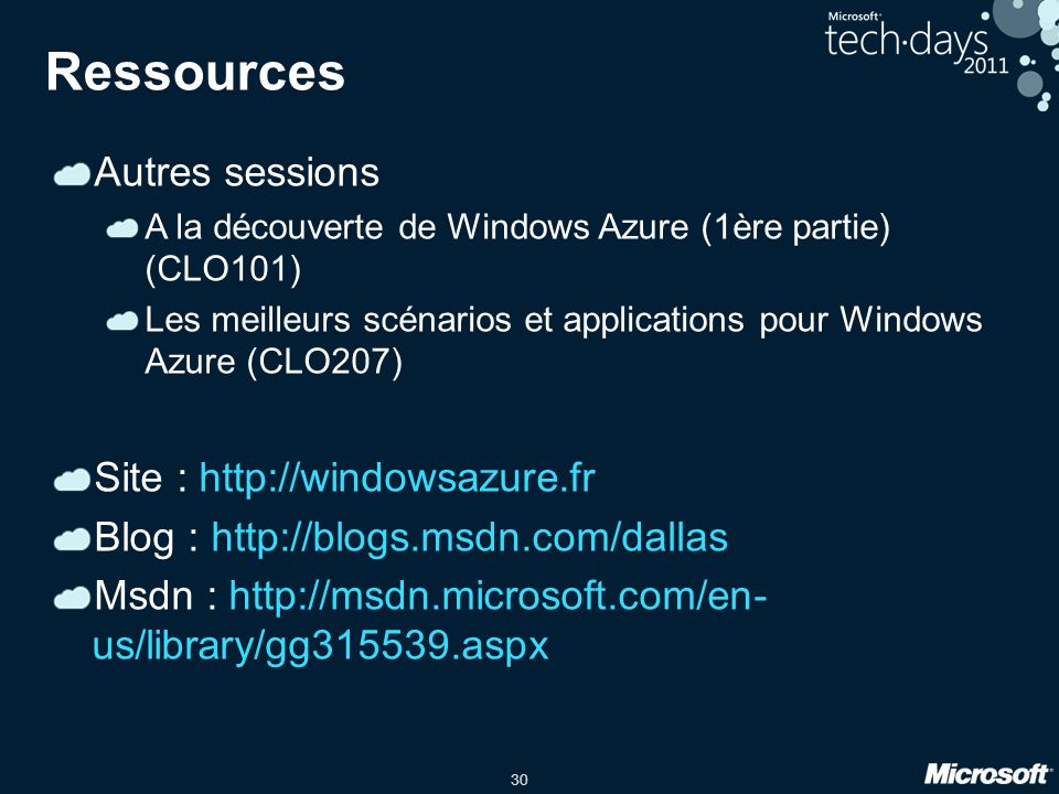 Ressources Autres sessions Site : http://windowsazure.fr