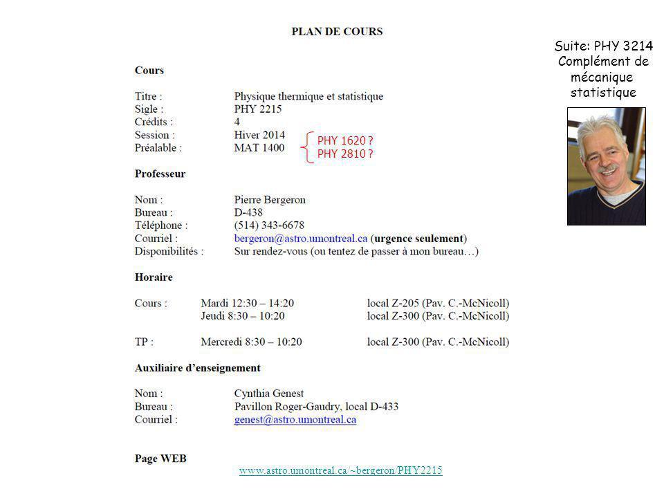 Suite: PHY 3214 Complément de mécanique statistique PHY 1620