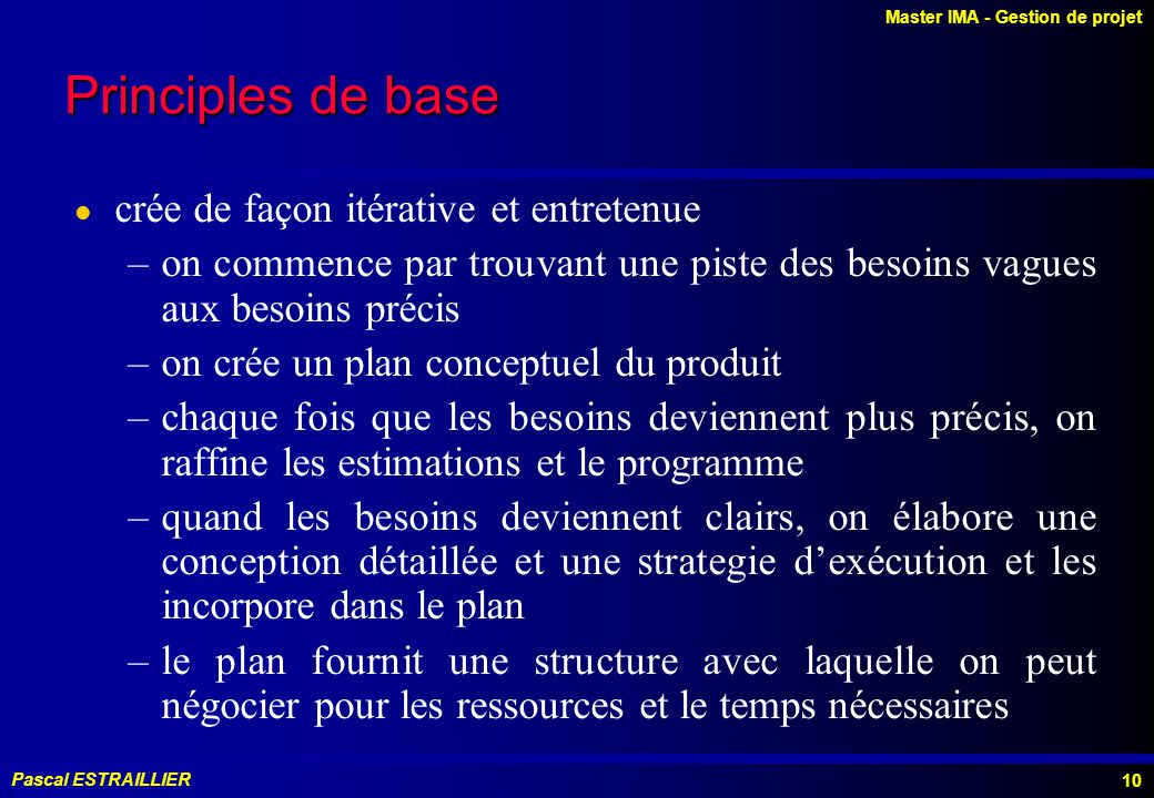 Principles de base crée de façon itérative et entretenue