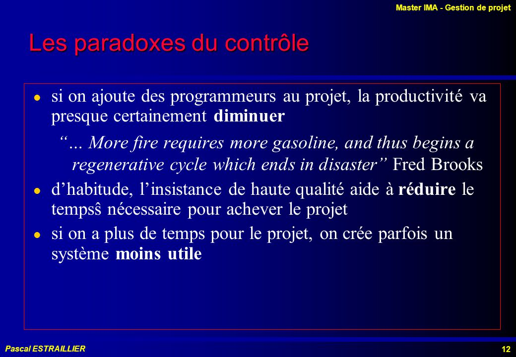 Les paradoxes du contrôle