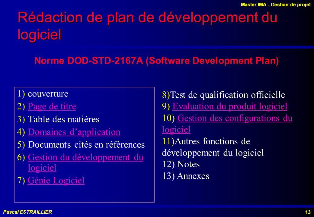 Rédaction de plan de développement du logiciel
