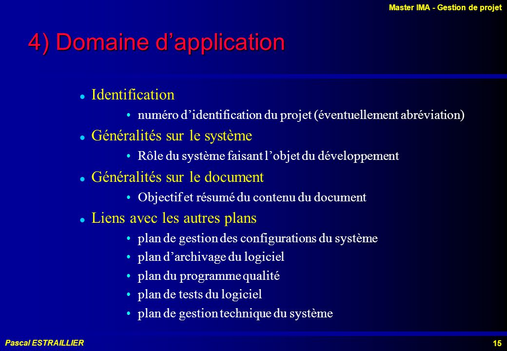 4) Domaine d'application