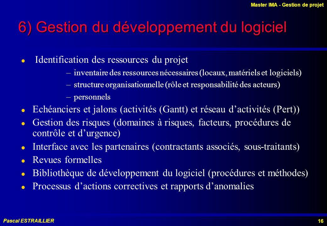 6) Gestion du développement du logiciel