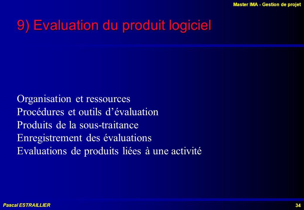 9) Evaluation du produit logiciel