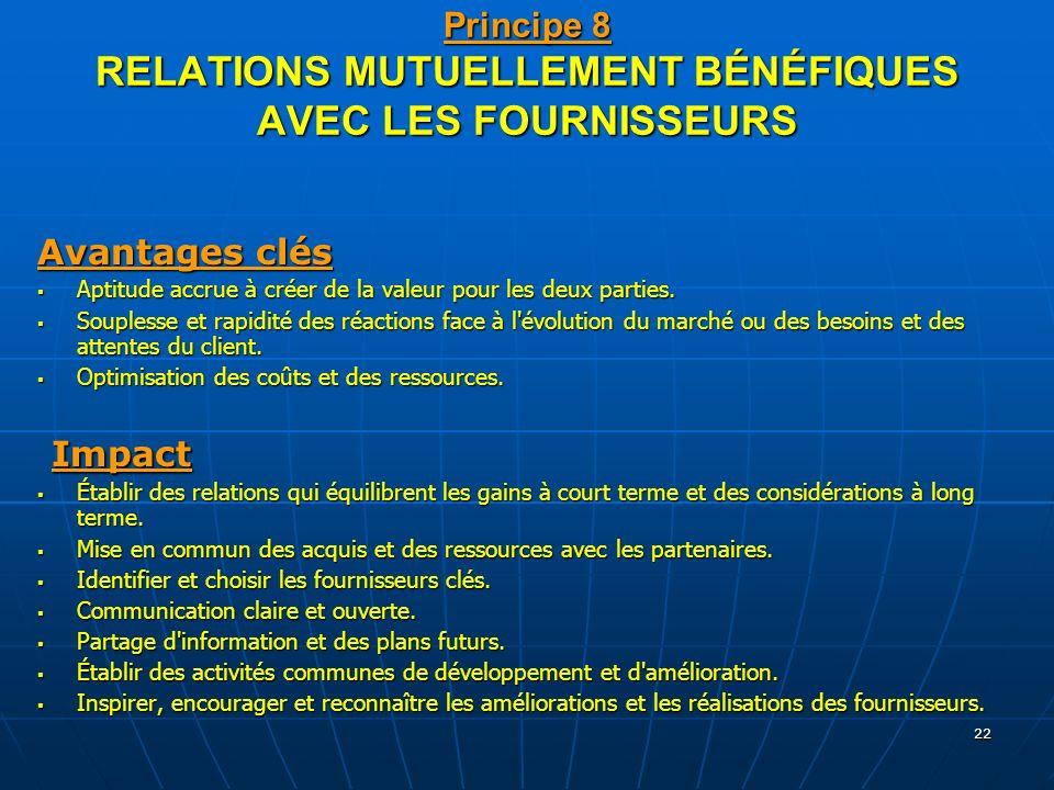 Principe 8 RELATIONS MUTUELLEMENT BÉNÉFIQUES AVEC LES FOURNISSEURS