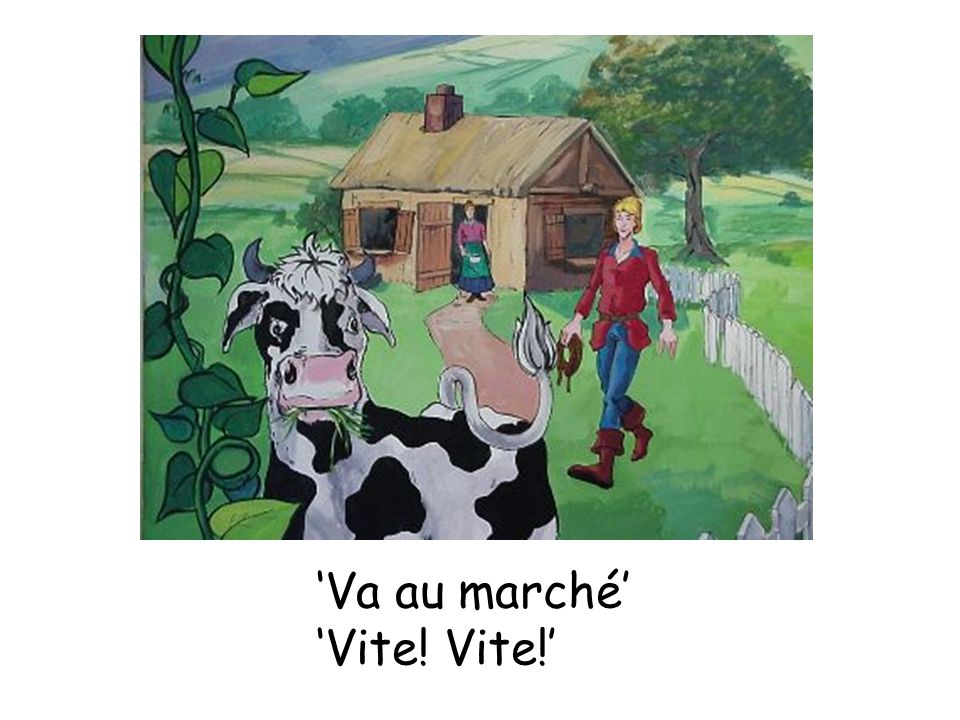 'Va au marché' 'Vite! Vite!'