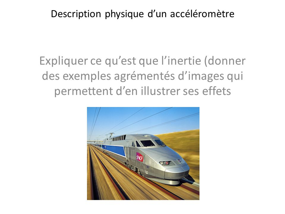 Description physique d'un accéléromètre