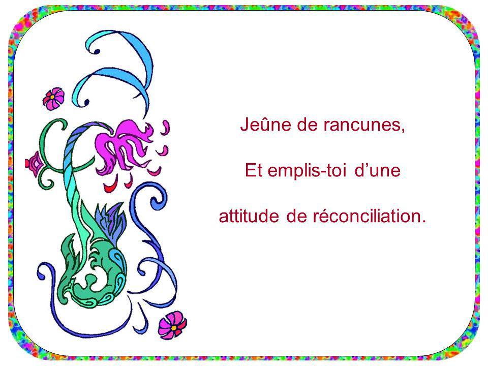 attitude de réconciliation.