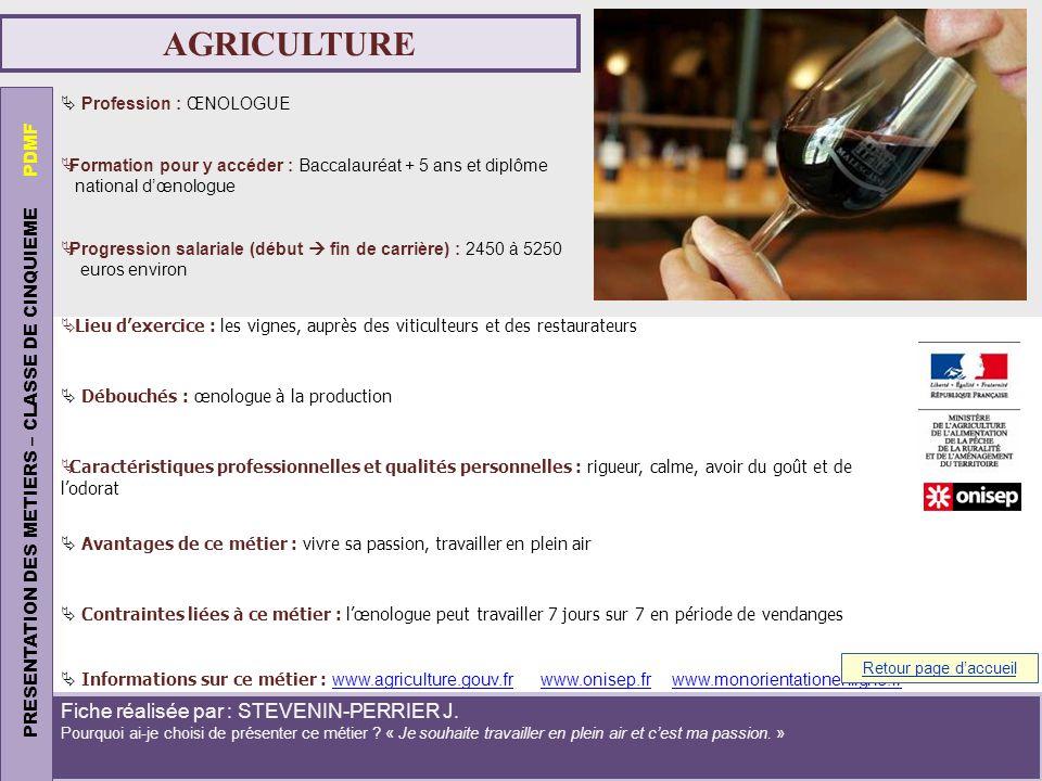AGRICULTURE PRESENTATION DES METIERS – CLASSE DE CINQUIEME PDMF