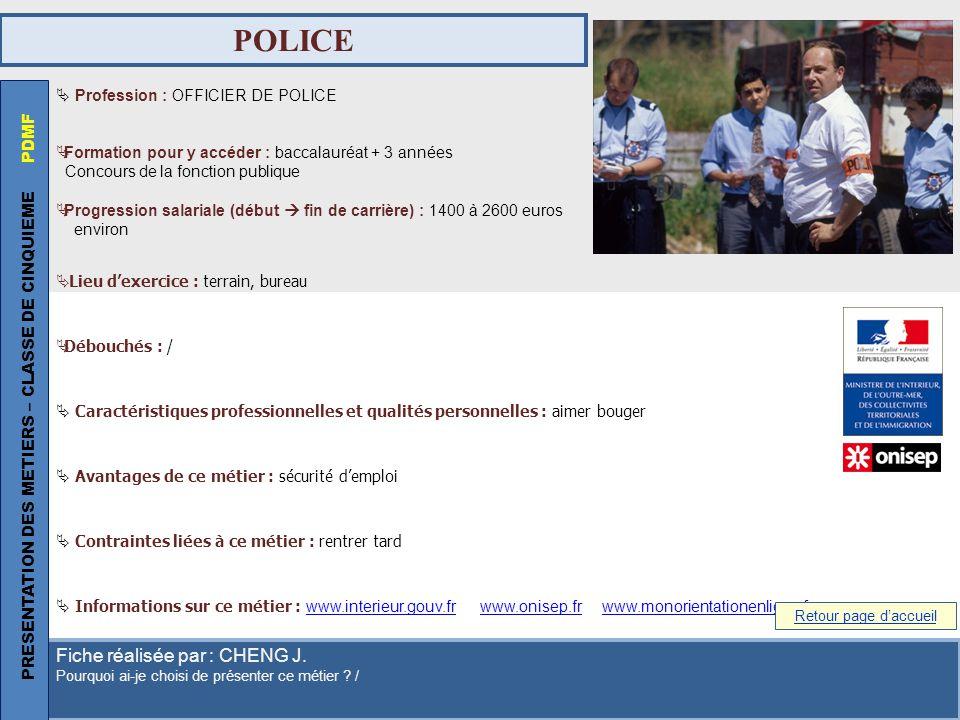 POLICE PRESENTATION DES METIERS – CLASSE DE CINQUIEME PDMF