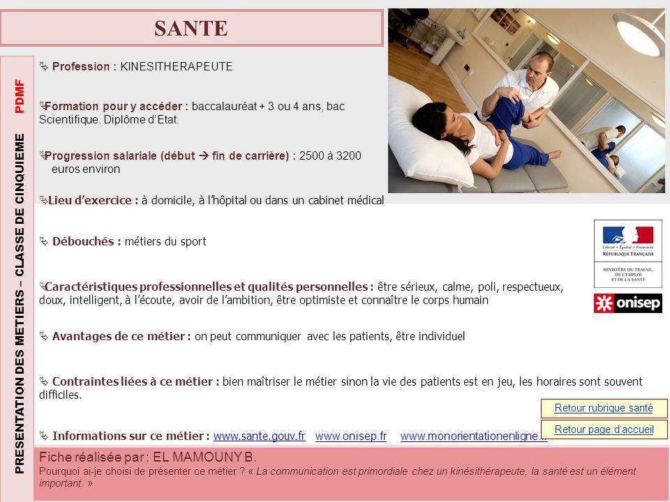 SANTE PRESENTATION DES METIERS – CLASSE DE CINQUIEME PDMF