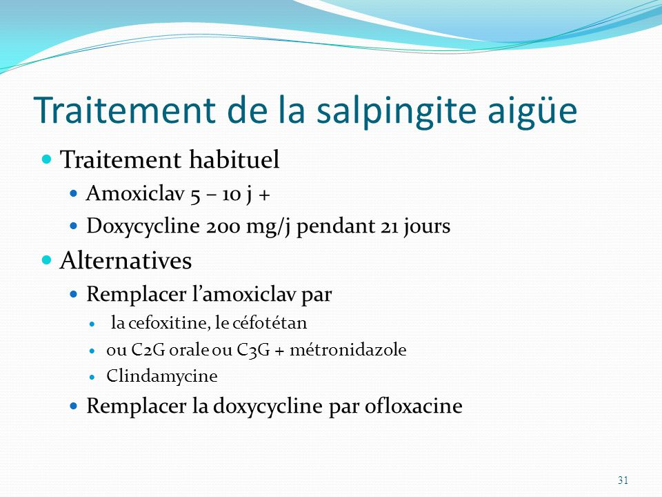 Traitement de la salpingite aigüe