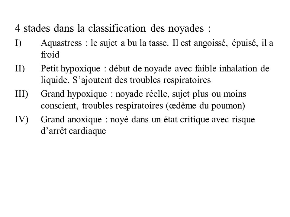 4 stades dans la classification des noyades :