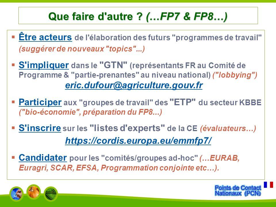 Que faire d autre (…FP7 & FP8…)