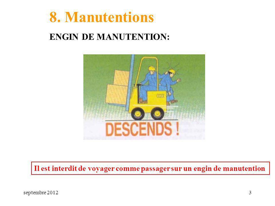 8. Manutentions ENGIN DE MANUTENTION: