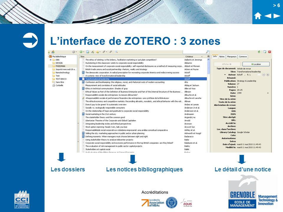 L'interface de ZOTERO : 3 zones
