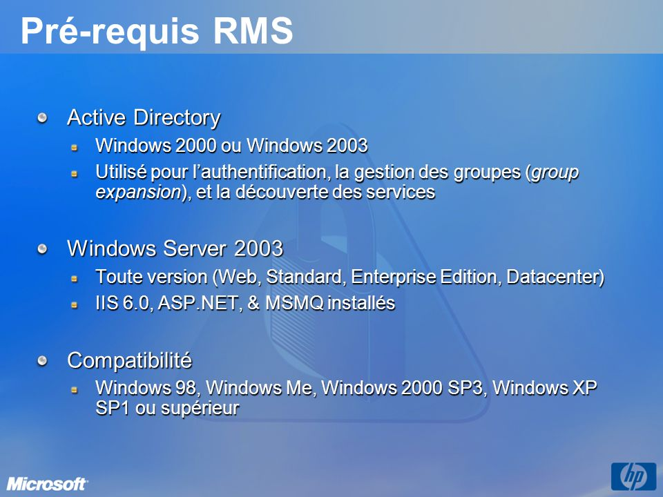 Pré-requis RMS Active Directory Windows Server 2003 Compatibilité