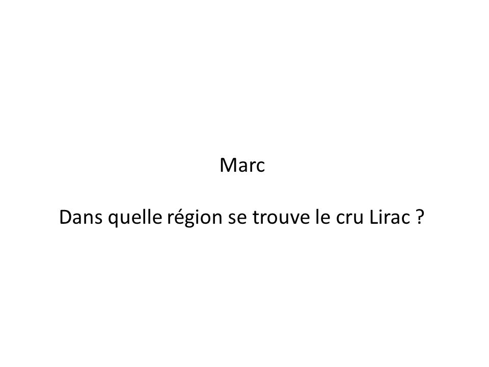 Dans quelle région se trouve le cru Lirac