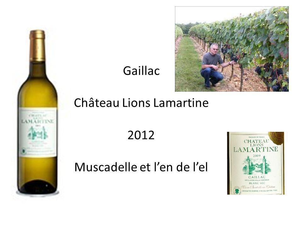 Château Lions Lamartine 2012 Muscadelle et l'en de l'el