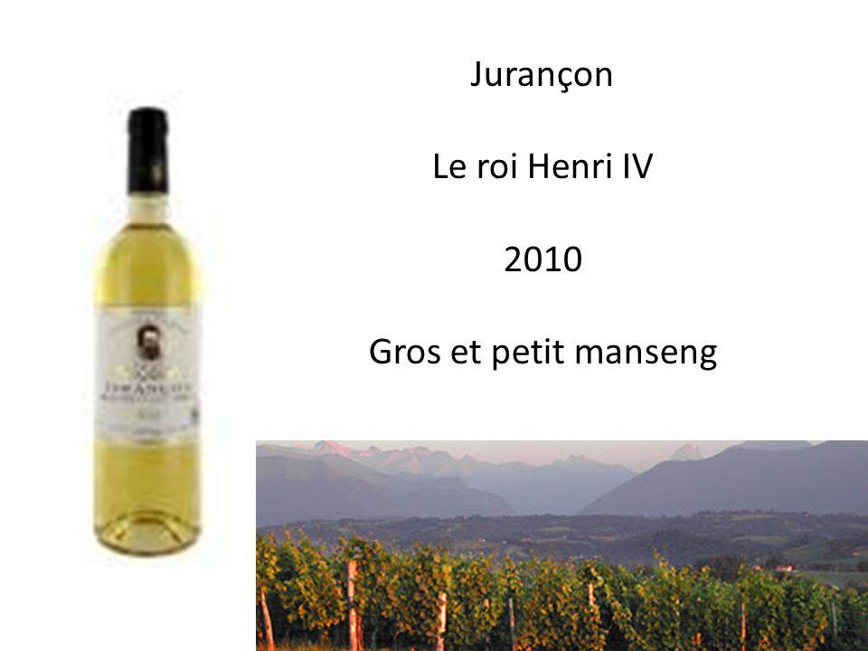 Jurançon Le roi Henri IV 2010 Gros et petit manseng
