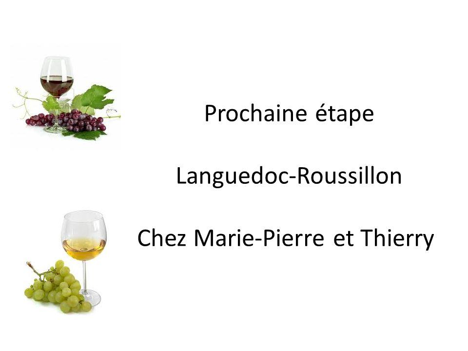 Languedoc-Roussillon Chez Marie-Pierre et Thierry