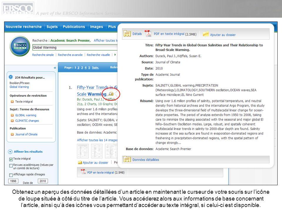 Obtenez un aperçu des données détaillées d'un article en maintenant le curseur de votre souris sur l'icône de loupe située à côté du titre de l'article.
