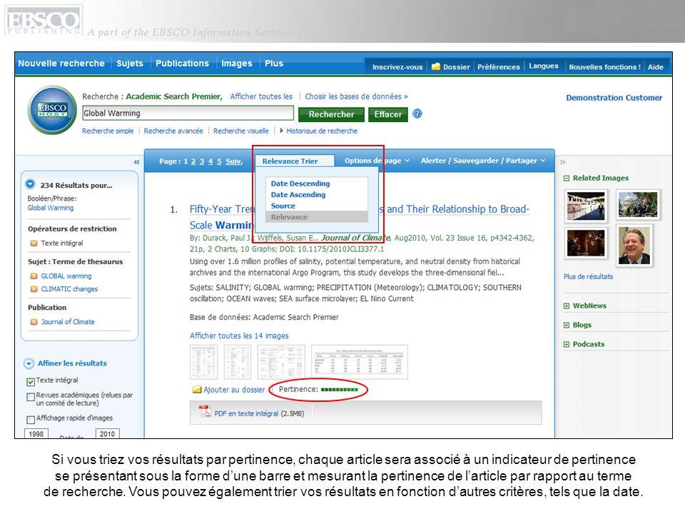 Si vous triez vos résultats par pertinence, chaque article sera associé à un indicateur de pertinence se présentant sous la forme d'une barre et mesurant la pertinence de l'article par rapport au terme de recherche.