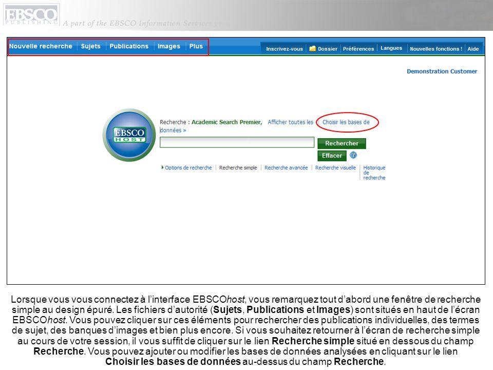 Lorsque vous vous connectez à l'interface EBSCOhost, vous remarquez tout d'abord une fenêtre de recherche simple au design épuré.