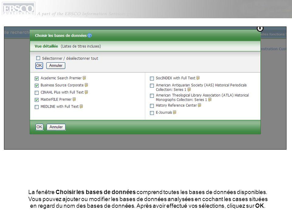 La fenêtre Choisir les bases de données comprend toutes les bases de données disponibles.