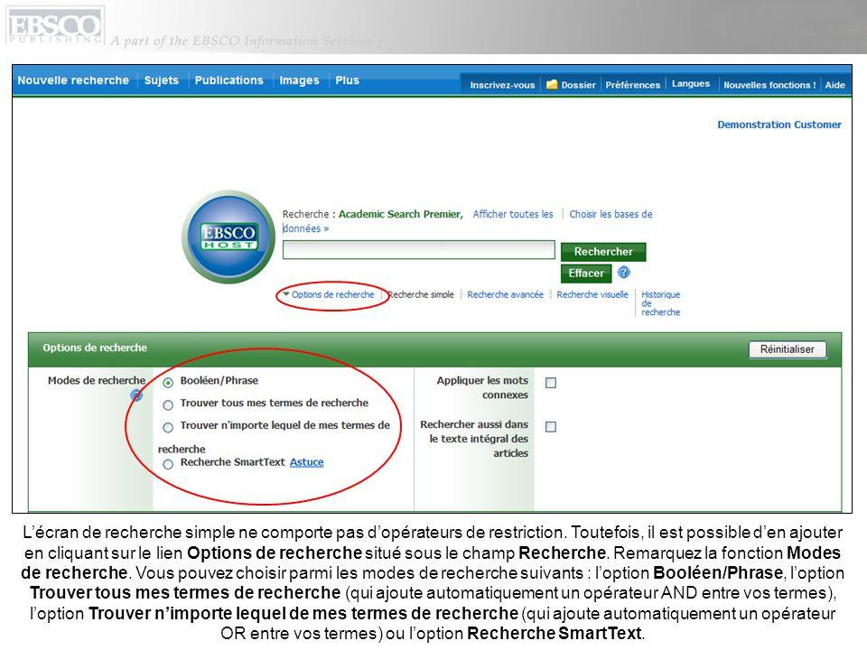 L'écran de recherche simple ne comporte pas d'opérateurs de restriction.