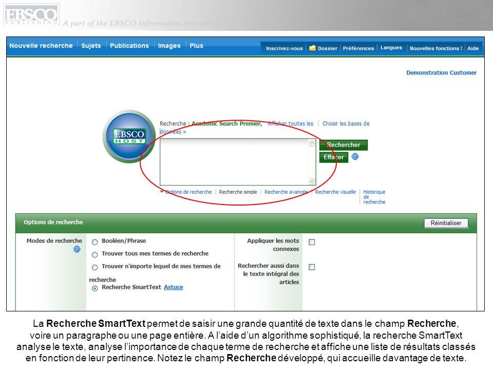 La Recherche SmartText permet de saisir une grande quantité de texte dans le champ Recherche, voire un paragraphe ou une page entière.