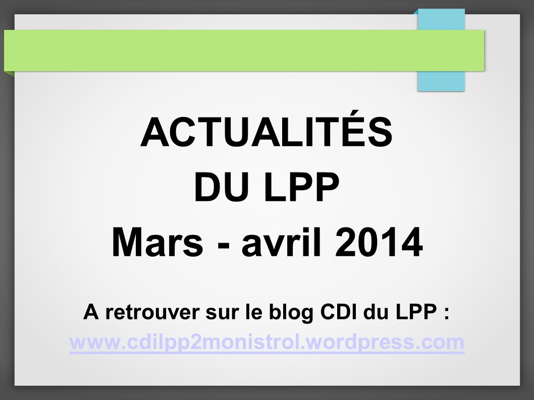 A retrouver sur le blog CDI du LPP :