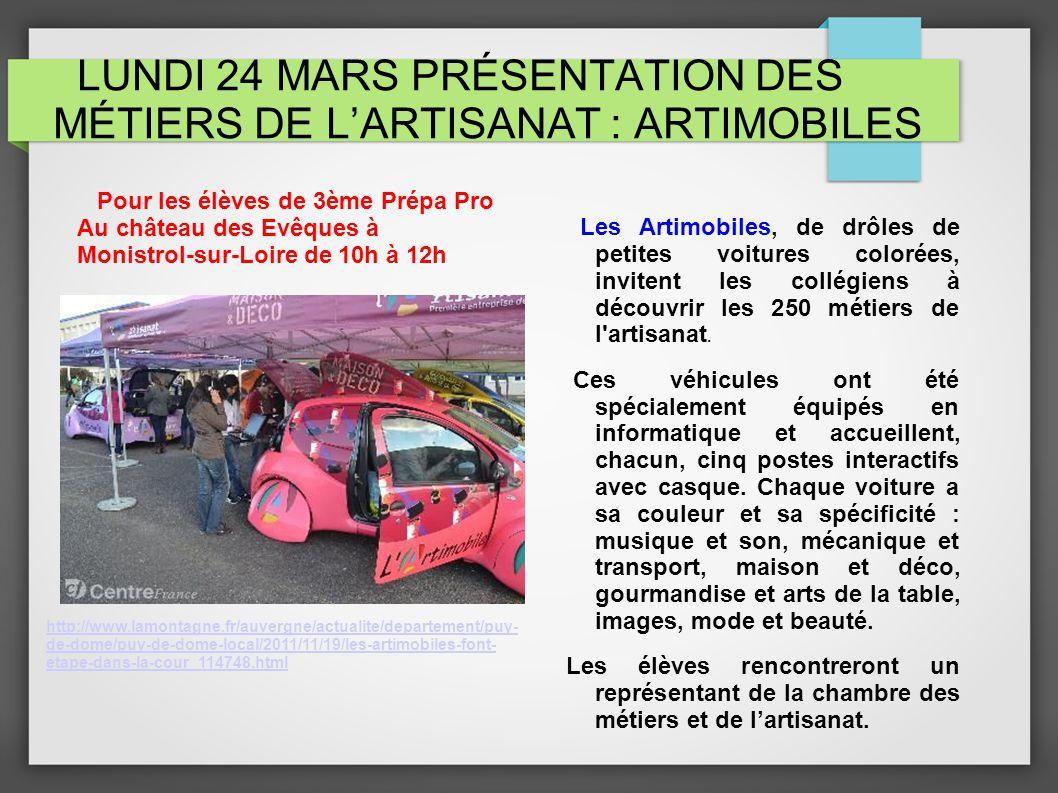 LUNDI 24 MARS PRÉSENTATION DES MÉTIERS DE L'ARTISANAT : ARTIMOBILES