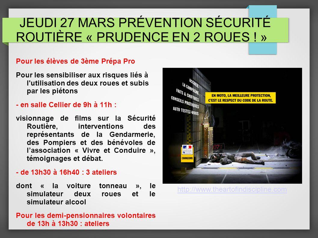 JEUDI 27 MARS PRÉVENTION SÉCURITÉ ROUTIÈRE « PRUDENCE EN 2 ROUES ! »