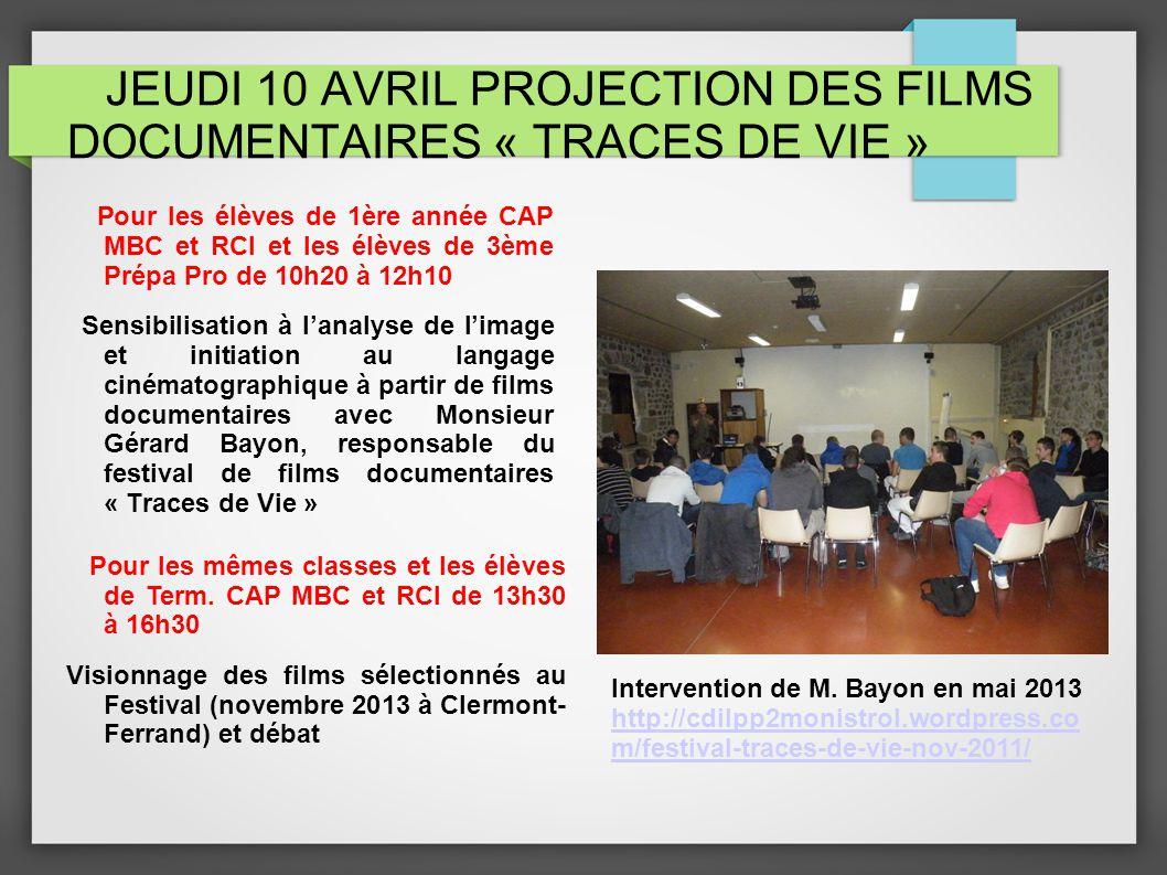 JEUDI 10 AVRIL PROJECTION DES FILMS DOCUMENTAIRES « TRACES DE VIE »