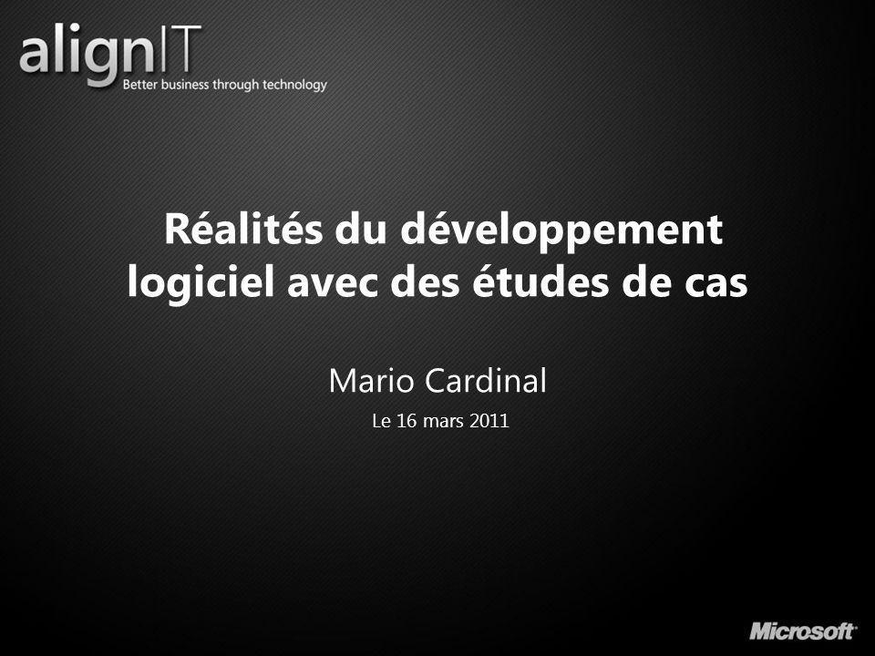 Réalités du développement logiciel avec des études de cas Mario Cardinal
