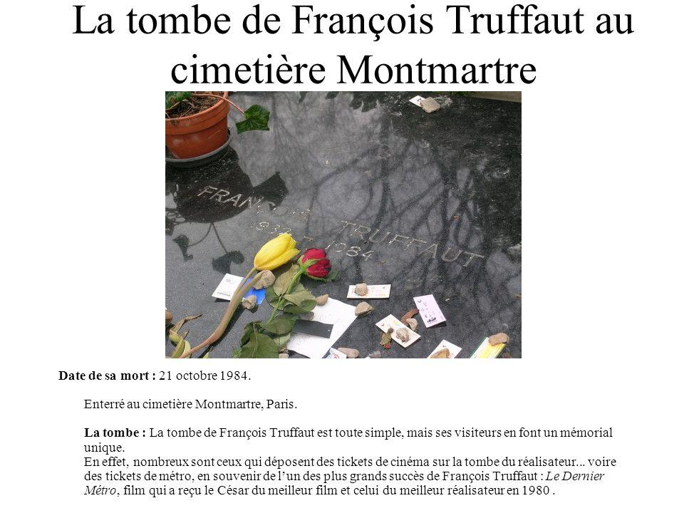 La tombe de François Truffaut au cimetière Montmartre