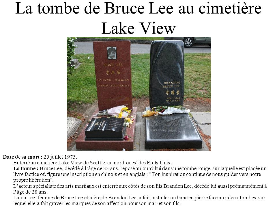 La tombe de Bruce Lee au cimetière Lake View