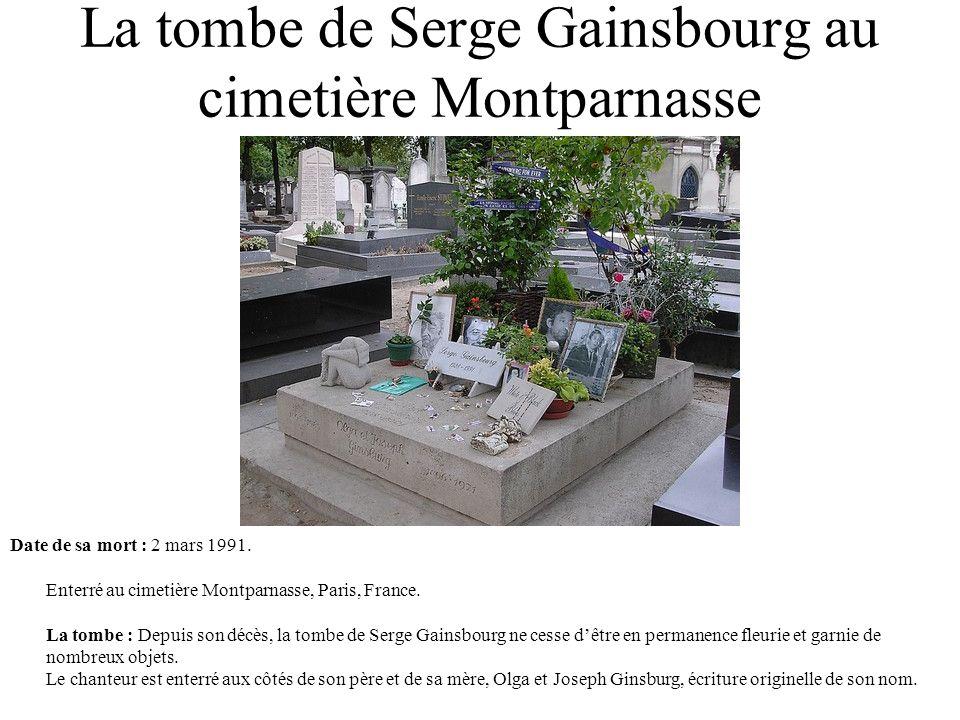 La tombe de Serge Gainsbourg au cimetière Montparnasse