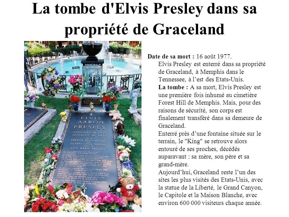La tombe d Elvis Presley dans sa propriété de Graceland