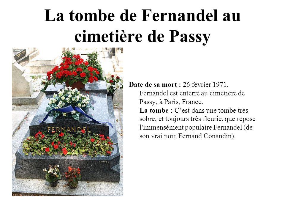 La tombe de Fernandel au cimetière de Passy