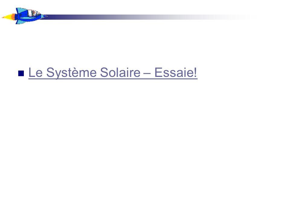 Le Système Solaire – Essaie!